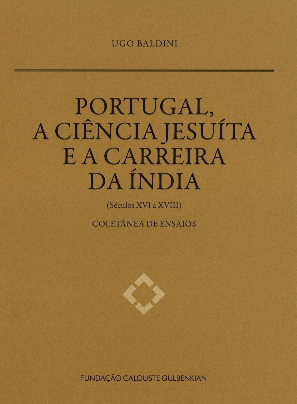 Portugal, a Ciência Jesuíta e a Carreira da Índia (séculos XVI a XVII): coletânea de ensaios, Capa