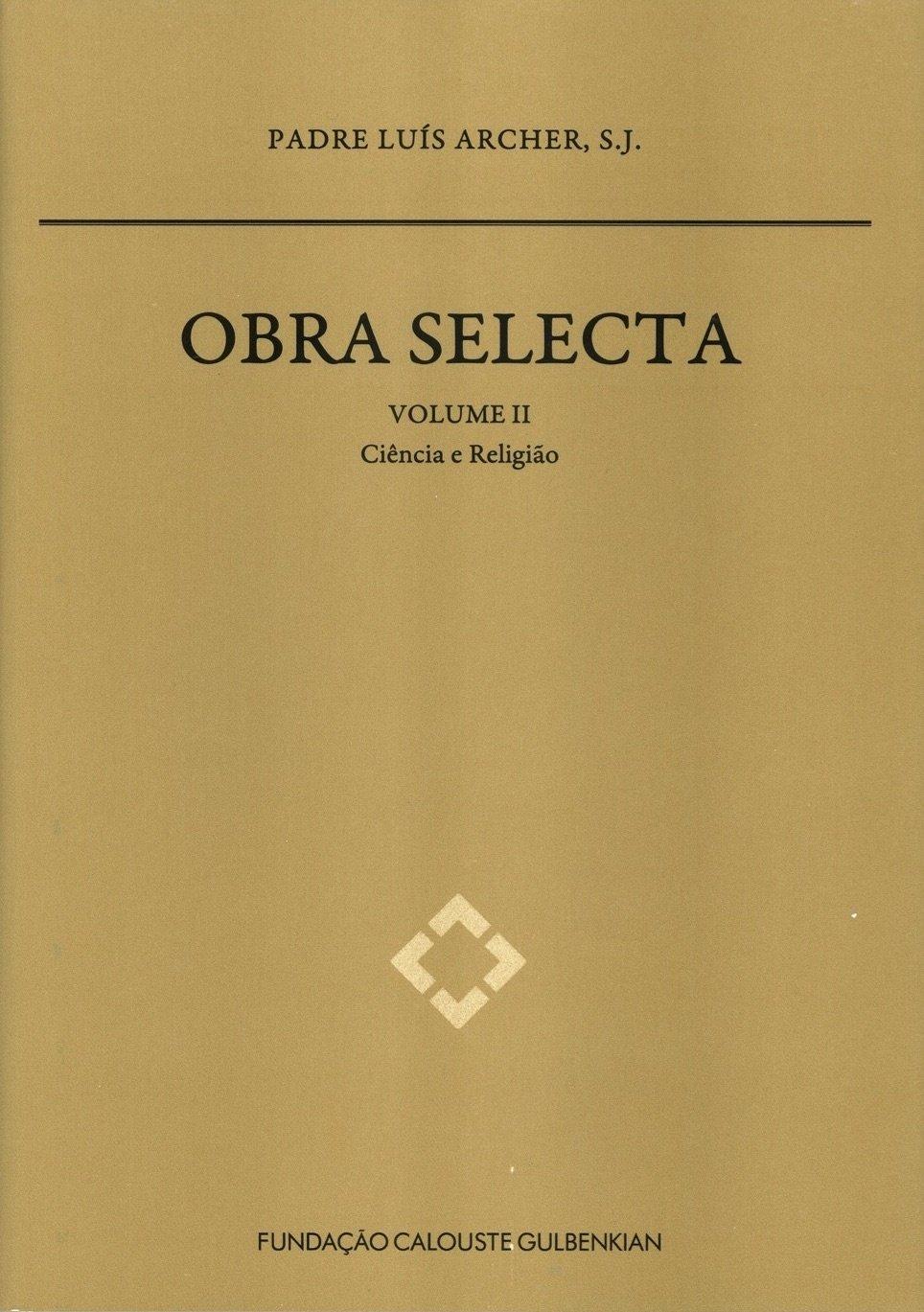 Obra Selecta do Padre Luís Archer, S.J. Volume II: Ciência e Religião, Capa