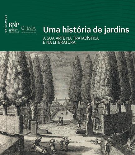 Uma História de Jardins: a Arte dos Jardins na Tratadística e na Literatura, Capa