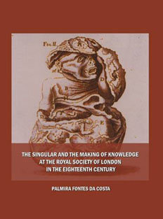 The Singular and the Making of Knowledge at the Royal Society of London in the Eighteenth Century, Capa