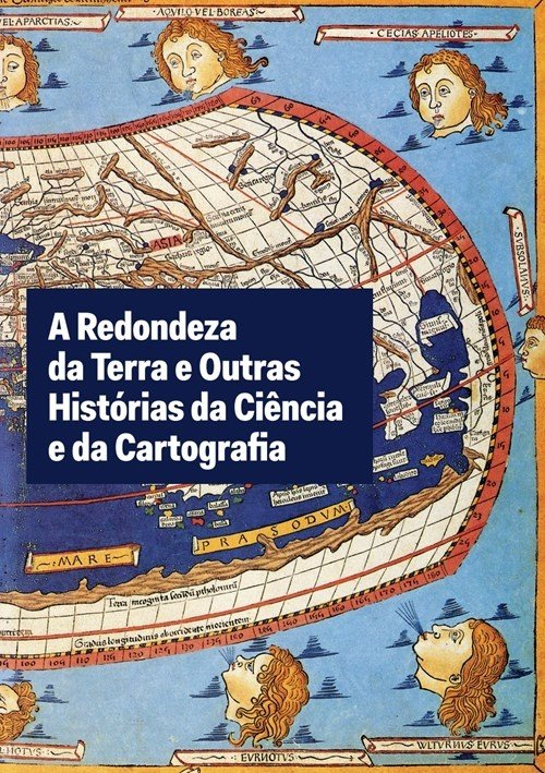 A Redondeza da Terra e Outras Histórias da Ciência e da Cartografia, Capa