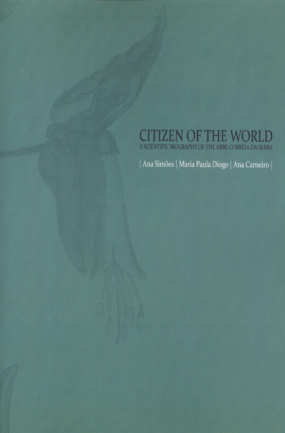 Citizen of the World — A Scientific Biography of the Abbé Correia da Serra, Capa
