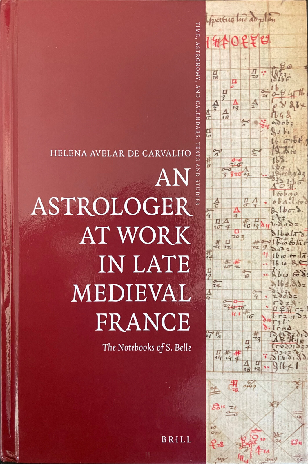An Astrologer at Work in Late Medieval France: The Notebooks of S. Belle, Capa