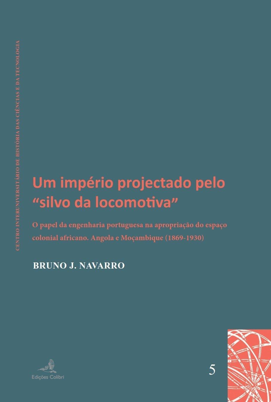 """Um Império Projectado pelo """"Silvo da Locomotiva"""", Capa"""