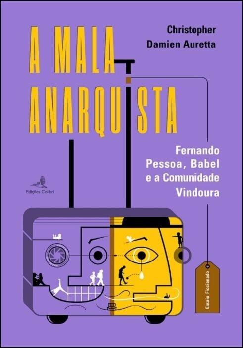A Mala Anarquista: Fernando Pessoa, Babel e a Comunidade Vindoura, Capa