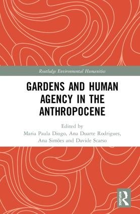 Gardens and Human Agency in the Anthropocene, Capa